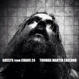 Guests From Chaos 24: Thomas Martin Ekelund