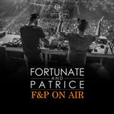 FORTUNATE & PATRICE present F&P On Air 003 (BigCityBeats Radio Show Guestmix)