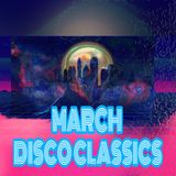 March Disco Classic's - DJ Carlos C4 Ramos