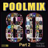Pool Mix 80s Part 2