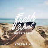 Fresh Select Vol 45 NEW Mura Masa | Galimatias | Photay | POMO | NAO and much more!