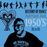 Portobello Soul Festival @LondonWestBank with Adrian Jae: The History Of Dance, The 1950's.