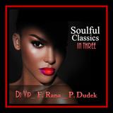 Dj Vip, F. Rana, Dj Dani : Soulful Classic in Three  #20