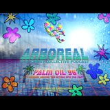 Arboreal Presents: Palm Oil #26