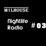 Nightlife Radio #03