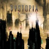 DYSTOPIA The beginning