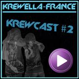 Krewella-France - Krewcast #2