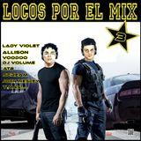 locos por el mix 3 by pap dj
