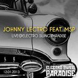 Johnny Lectro feat. MSP Live@Electro Swing Paradise // 12.01.2013