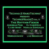 The Rhythm-Fixxer @ TechnoHeadZz 1 ........ Techno 2 Hardtechno WebRadioshow...>>>