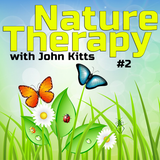 SUBPROJECT: Nature Therapy #2 (mixed by John Kitts)