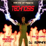 DJ Morphine - Technosis: The Redemptions Edition