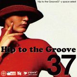 Hip to the Groove37 -y space select