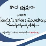 MoodyLushious Soundscapes 11 (Apr. 17, 2014) (Monthly Podcast Exclusive For Tunnel FM by Di Costa)