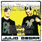 Gabriel & Dresden and Julio Cesar - Enter The Arena 031