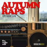 Radio Edit 109 - Autumn Raps