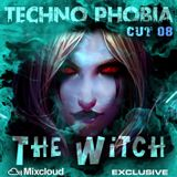 Techno Phobia - CUT 08 [The Witch]