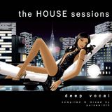 The House Sessions: Deep Vocal