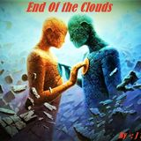 End Of the Clouds