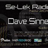 Dave Sinner - Se-Lek Radio Nov 24th 2017