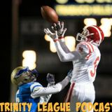 Trinity League Football Podcast for Wk 3: Grades for an epic Wk 2, Mater Dei-Upland preview