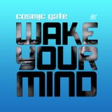 Cosmic Gate - Wake Your Mind 184