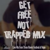 Get Free Not Trapped Mix