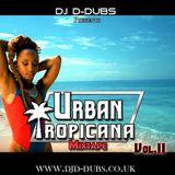 Urban Tropicana Vol.2 Dancehall , Soca , Reggaeton , Afrobeats , R&B