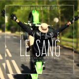 Le Sang Mixtape by Dj Djel