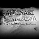 Anunaki - Lunar Landscapes ( Mashup 4 )
