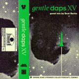 Gentle Daps XV: Guest Mix by Beat Bachs