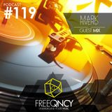 FreeQNCY PODCAST #119 GUEST MIX MARK RIVERO