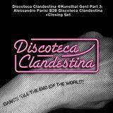 Discoteca Clandestina @ Kunsthal Gent Part 3: Alessandro Parisi B2B Discoteca Clandestina + Closing