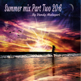 Summer Mix Part Two (Only  Love songs Edition )  By Vandy Malayeri