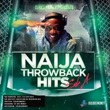 DJ Dee Money Presents Naija Throwback Hits Side A