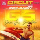 Circuit Festival Pre-Party with G5 Ending