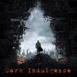 Dark Indulgence 06.24.18 Industrial | EBM & Synthpop Mixshow by Scott Durand