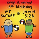 Keep It Unreal 18th Birthday Party: Mr. Scruff & Jamie 3:26, Manchester Band on the Wall, July 2017