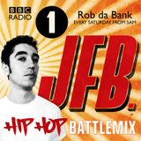 JFB Radio1 HipHop BattleMix For Rob da bank