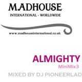 MADHOUSE ALMIGHTY MiniMix 3