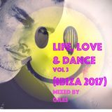 Life Love & Dance Vol 3 (Ibiza 2017)