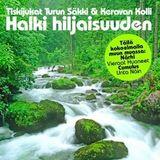 """""""Halki hiljaisuuden""""  - Turun Säkki & Keravan Kolli - Vol 7"""