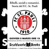 """@ScaldasoleBooks """"Ribelli, sociali e romantici. FC St. Pauli tra calcio e resistenza"""""""