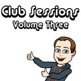 Club Sessions :: Volume Three