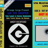 Andy Hickford's Full Cassette for We Dig Deeper, the light and dark sessions from 03.08.19