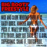 Big Booty Freestyle Music *CLEAN*