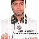 ALEX HUNT MIXED HOUSE SET SETEMBRO 2018 01