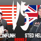 MELLINFUNK VS STED HELLVIS (usa vs england mix, round 2)