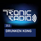 Tronic Radio 353   Drunken Kong