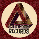 ON THE CORNER RECORDS